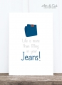 Postkarte: Life is more than fitting in your jeans HF
